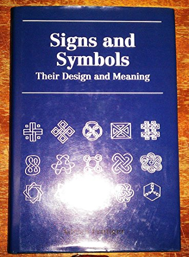 9781851703173: Signs and symbols: their design and meaning