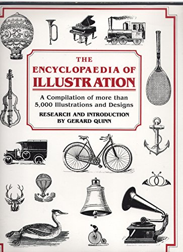 The Encyclopaedia of Illustration: A compilation of more than 5000 illustrations and designs