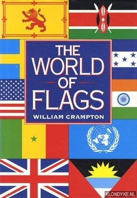 World of Flags: A Pictorial History: W.G. Crampton