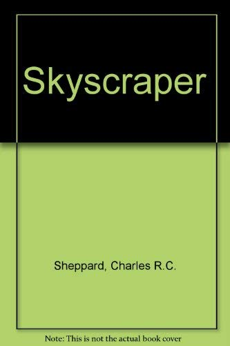 Skyscrapers : Masterpieces of Architecture