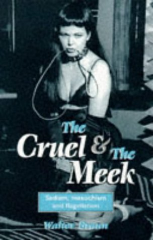 The Cruel and the Meek, the Sadism,: Braun, Walter
