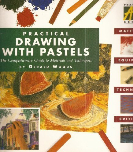 9781851705573: Practical Drawing With Pastels (Practical art school)