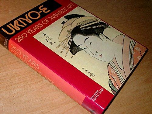 9781851706204: Ukiyo-E 250 Years of Japanese Art