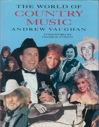 9781851708802: The World Of Country Music