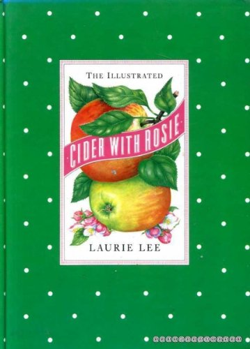 9781851709939: The Illustrated Cider with Rosie
