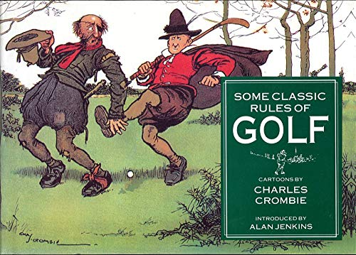 9781851709984: Some Classic Rules of Golf - Cartoons by Charles Crombie