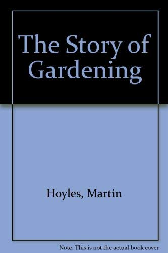 Story of Gardening: Martin Hoyles