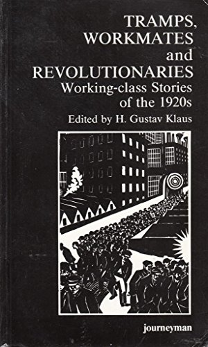 9781851720316: Tramps, Workmates and Revolutionaries: Working Class Stories of the 1920's