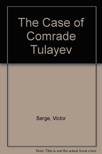 9781851720521: The Case of Comrade Tulayev