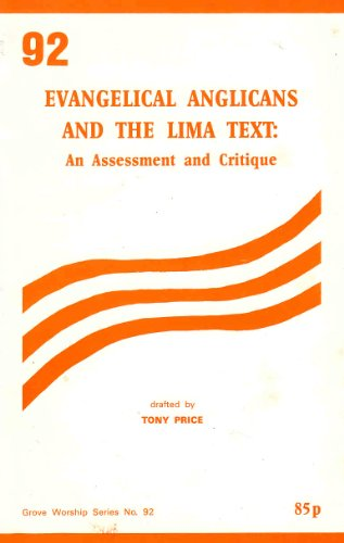 9781851740000: Evangelical Anglicans and the Lima Text: An Assessment and Critique (Grove Worship Study)