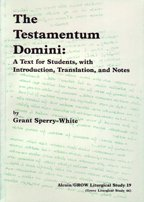 The Testamentum Domini: Text for Students with Introduction, Translation and Notes (Joint ...