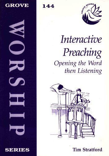 9781851743636: Interactive Preaching: Opening the Word Then Listening (Worship)