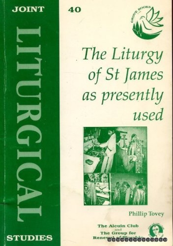 9781851743742: Liturgy of St. James as Presently Used (Joint Liturgical Studies)