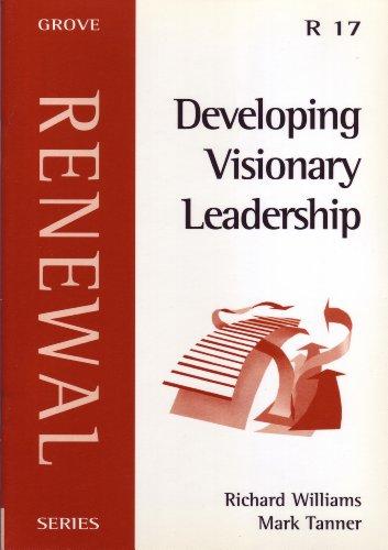 9781851745678: Developing Visionary Leadership (Renewal Series)