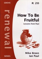 9781851745913: How to Be Fruitful: Lessons from Paul (Renewal)