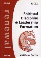 9781851745975: Spiritual Discipline and Leadership Formation (Renewal)