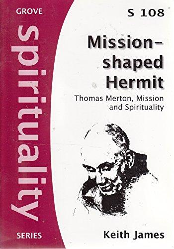 9781851747122: Mission-shaped Hermit: Thomas Merton, mission and spirituality (Spirituality series)