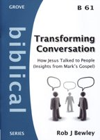 9781851748044: Transforming Conversation: How Jesus Talked to People (Insights from Mark's Gospel) (Biblical)