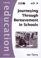 9781851748099: Journeying Through Bereavement in Schools (Education)