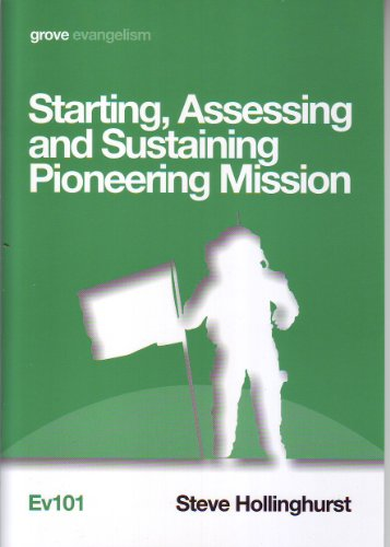 9781851748570: Starting, Assessing and Sustaining Pioneering Ministry