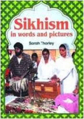 9781851750115: Sikhism in Words and Pictures