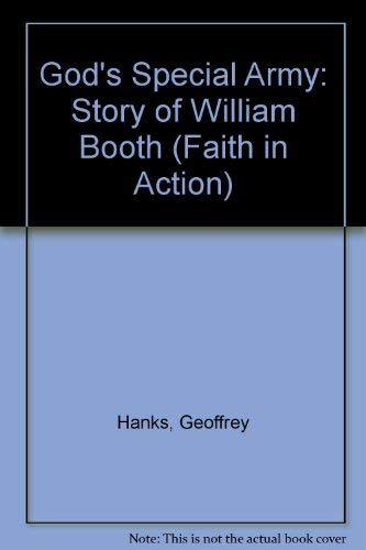 9781851750405: God's Special Army: Story of William Booth (Faith in Action)