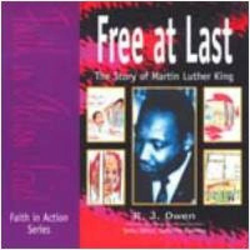 Free at Last: Story of Martin Luther King (Paperback): R. J. Owen