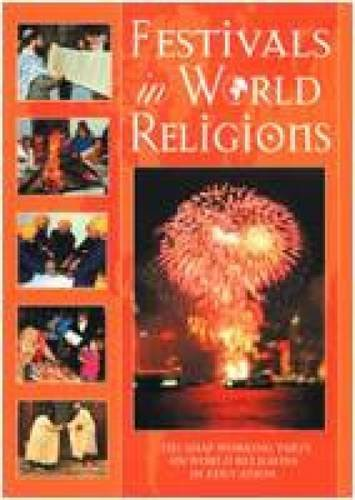 Festivals in World Religions (Paperback): Peter N. Woodward