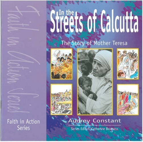 9781851751655: In the Streets of Calcutta: Pupil Book: Story of Mother Teresa (Faith in Action)