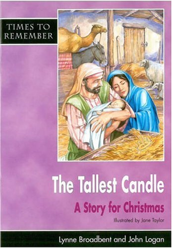 9781851752935: The Tallest Candle: A Story for Christmas (Times to Remember)