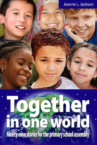 9781851753536: Together in One World: Ninety-nine Stories for the Primary School Assembly