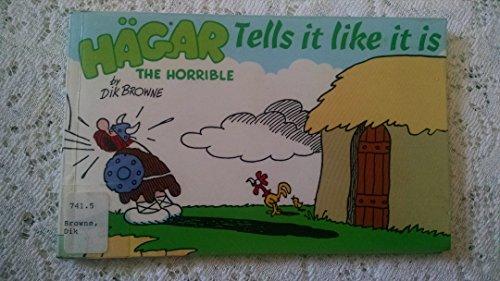 9781851760619: Hagar the Horrible Tells it Like it is