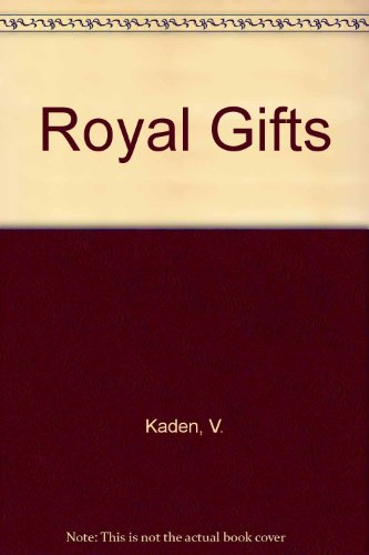 Royal Gifts: Kaden, V.; Stewart, I.