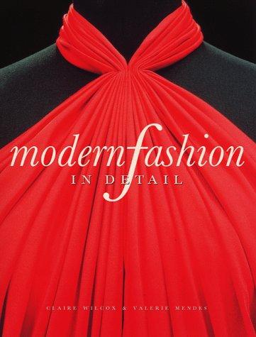 9781851770328: Modern Fashion in Detail