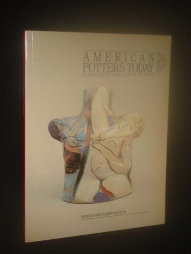 American Potters Today: An Exhibition of American: Oliver Watson, Garth