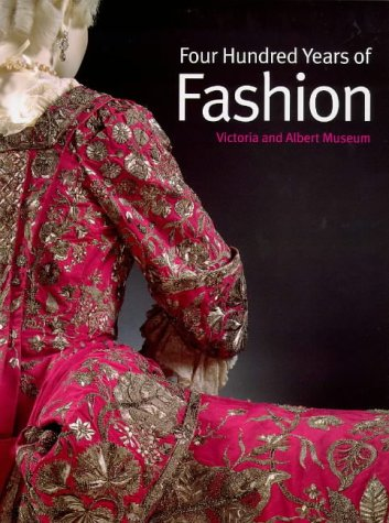 9781851771165: Four Hundred Years of Fashion