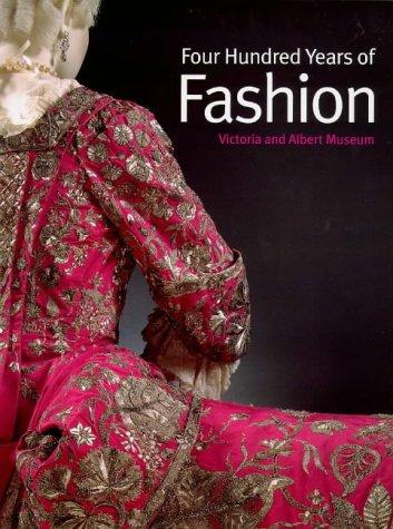 9781851771165: Four Hundred Years of Fashion - AbeBooks