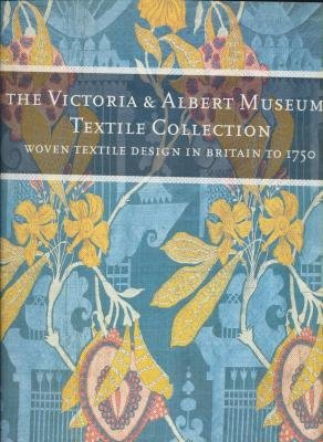 Victoria and Albert Museum's Textile Collection: Woven Textiles in Britain to 1750 (The Victoria ...