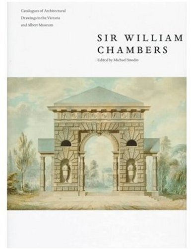 9781851771820: Sir William Chambers (Architectural Drawings)