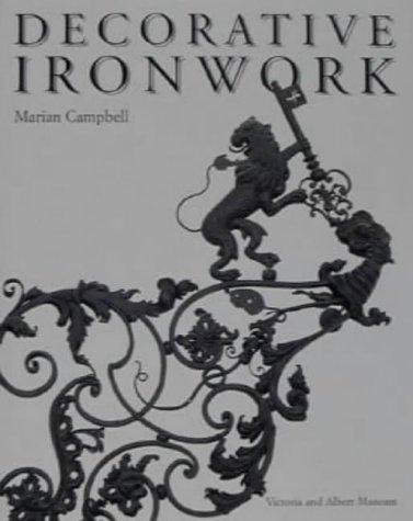 9781851771950: Decorative Ironwork (Decorative Arts)