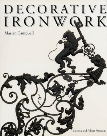 9781851771967: Decorative Ironwork (Decorative Arts)