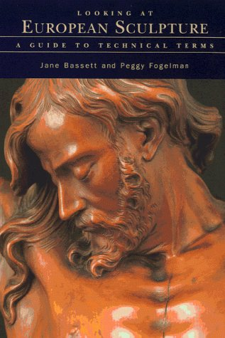 9781851772209: Looking at European Sculpture: A Guide to Technical Terms