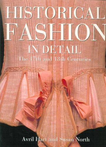 9781851772582: Historical Fashion in Detail: The 17th and 18th Centuries (English and Spanish Edition)
