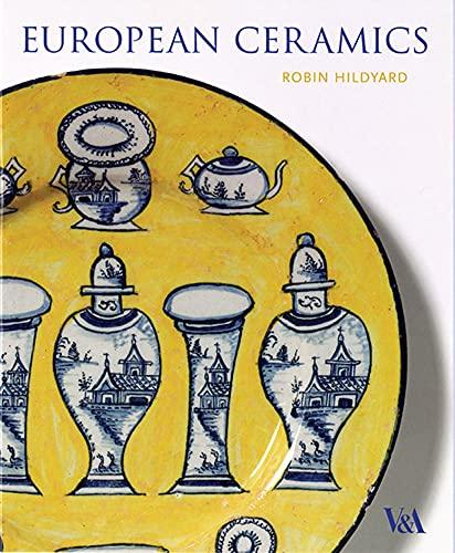 9781851772605: European Ceramics (V&A decorative arts series)