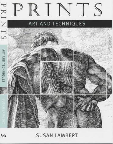 9781851772889: Prints: Art and Techniques