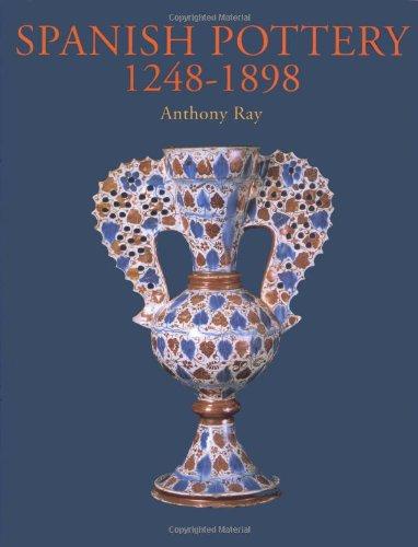 9781851772919: Spanish Pottery 1248-1898
