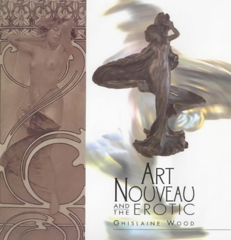 9781851772957: Art Nouveau and the Erotic
