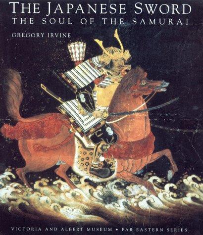 9781851773145: The Japanese Sword: The Soul of the Samurai (Far Eastern)
