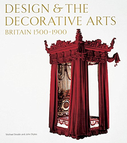 9781851773381: Design and The Decorative Arts - Britain 1500-1900