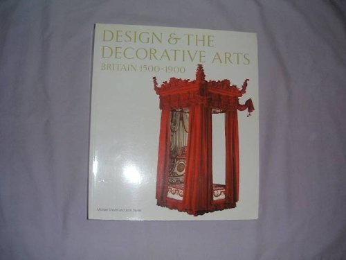 9781851773497: Design & The Decorative Arts: Britain 1500-1900